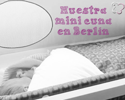 Mini cuna en Berlin Belino